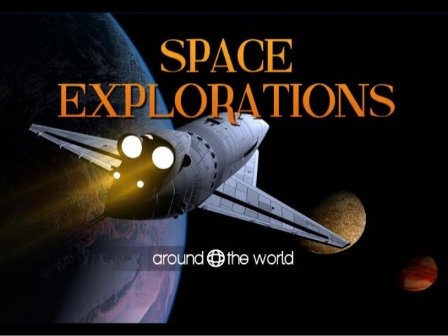 Space Explorations Around the World