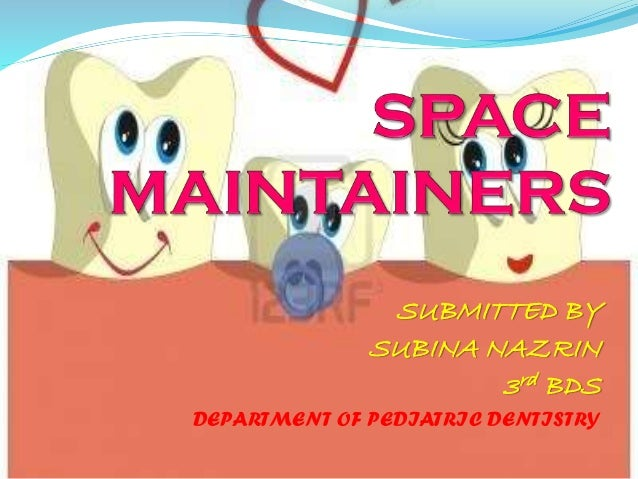 SUBMITTED BY SUBINA NAZRIN 3rd BDS DEPARTMENT OF PEDIATRIC DENTISTRY