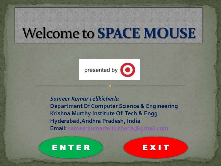 Space mouse   sameer kumar telikicherla