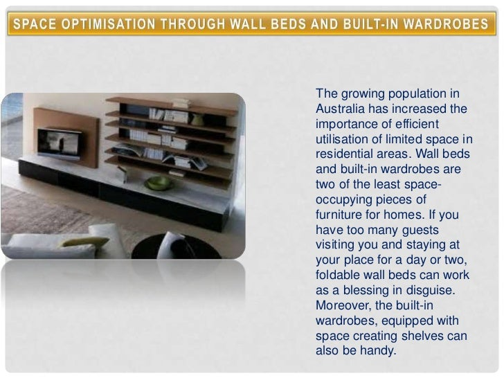 Space optimisation through wall beds and built in wardrobes
