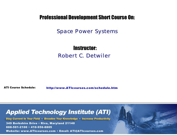 Professional Development Short Course On:                                Space Power Systems                              ...