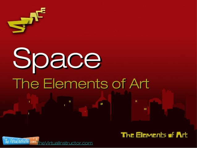Space - The Elements of Art