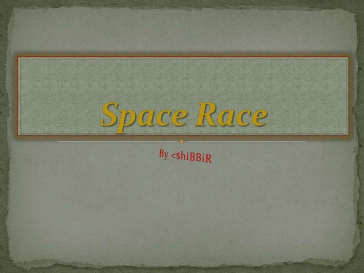 Space race by shibbir
