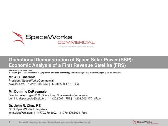 Copyright ©2011, SpaceWorks Commercial, A Division of SpaceWorks Enterprises, Inc. (SEI) All Rights Reserved1 Copyright ©2...