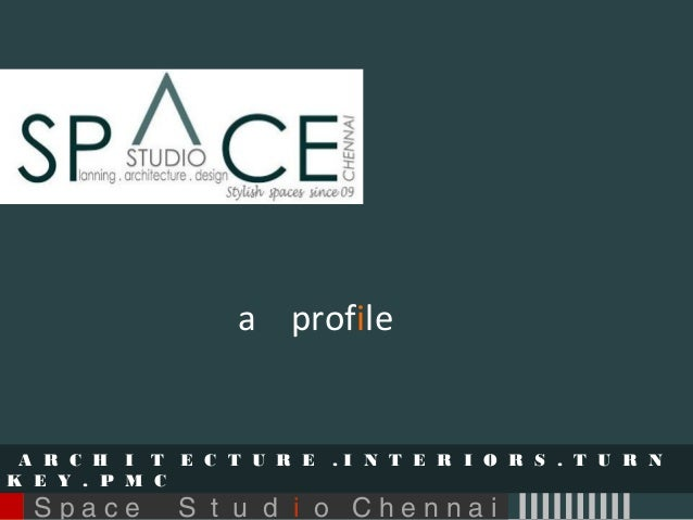 Space Studio Chennai -  Architects and Interior Designers
