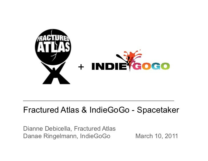 IndieGogo & Fractured Atlas Info Session at Spacetaker