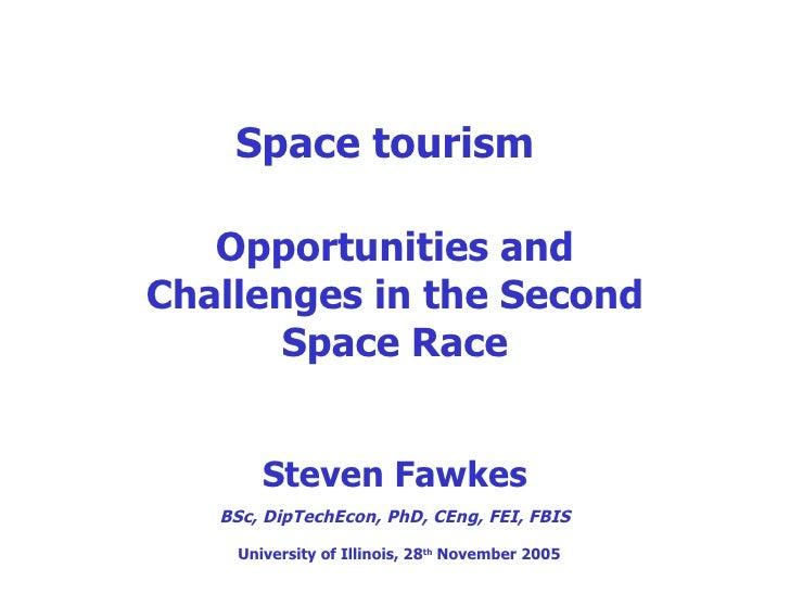 Space Tourism U Of I 28th Nov 2005 Part 1