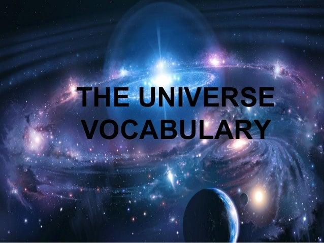 THE UNIVERSE VOCABULARY