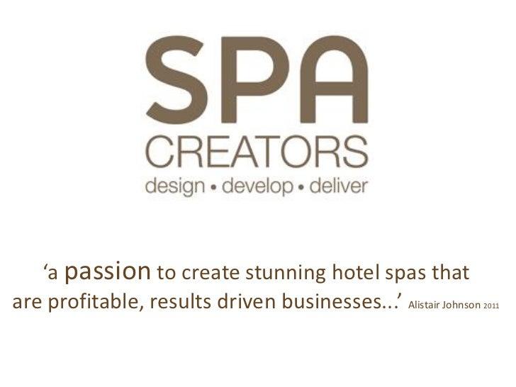 Spa Creators Award Winning Spa Design