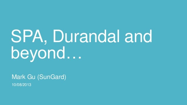 SPA, Durandal and beyond...