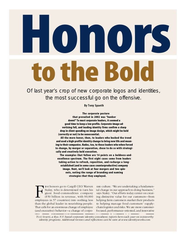 Of last year's crop of new corporate logos and identities, the most successful go on the offensive.  F  irst honors go to ...