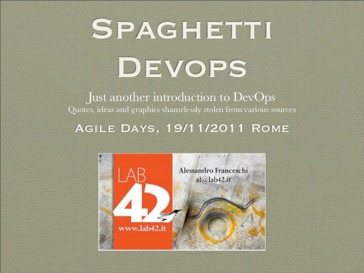 Spaghetti devops