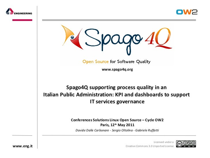 Solutions Linux 2011: Spago4Q supporting process quality in an Italian Public Administration