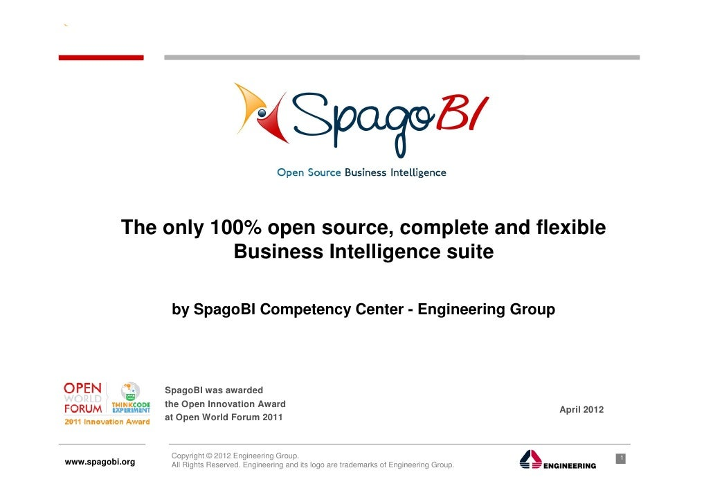 The only 100% open source, complete and flexible                      Business Intelligence suite                   by Spa...