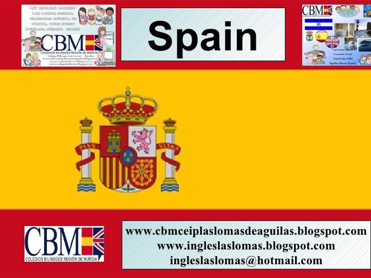 Spainwww.cbmceiplaslomasdeaguilas.blogspot.com    www.ingleslaslomas.blogspot.com      ingleslaslomas@hotmail.com