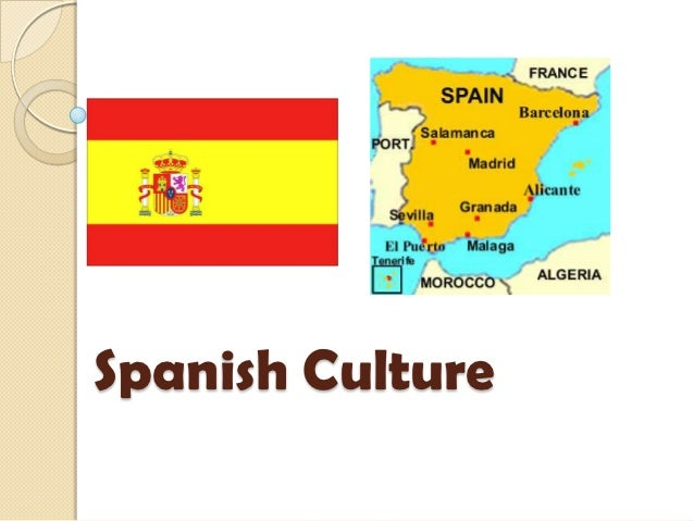spanish 1 culture Level 1 spanish culture - majority of students are 9th and 10th grade level fl 1 13 describe - culture of spain alexandra nyilas spain spectacular and diverse country spain is a country with a varied and exciting culture art spanish painters are among the best | powerpoint ppt.