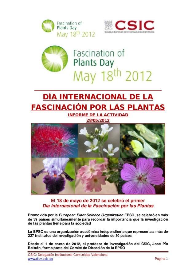 DÍA INTERNACIONAL DE LA FASCINACIÓN POR LAS PLANTAS                         INFORME DE LA ACTIVIDAD                       ...