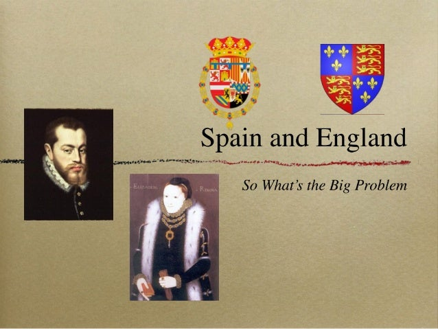 Spain and England