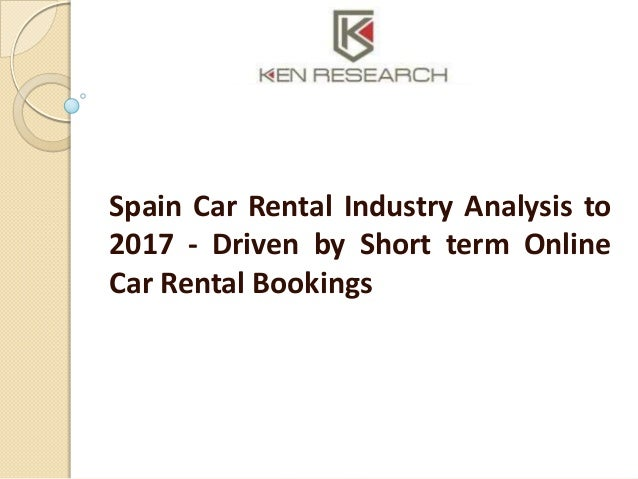 Automotive Industry: Spain car rental Industry Research Report