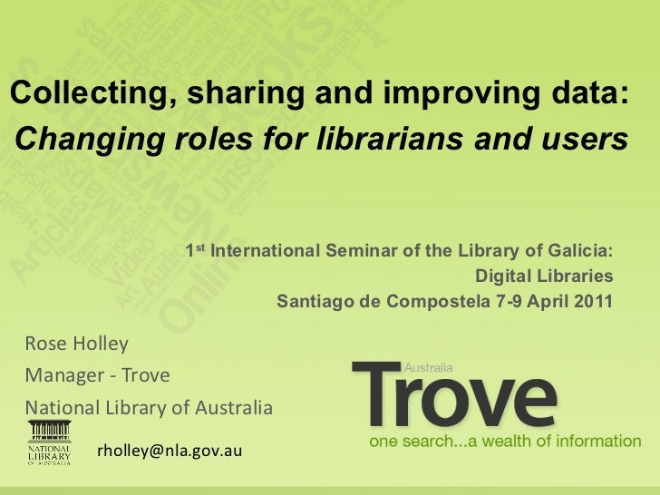 Collecting sharing and improving data: changing roles for librarians and users. April 2011