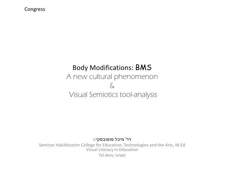 Congress                    Body Modifications: BMS                  A new cultural phenomenon                            ...