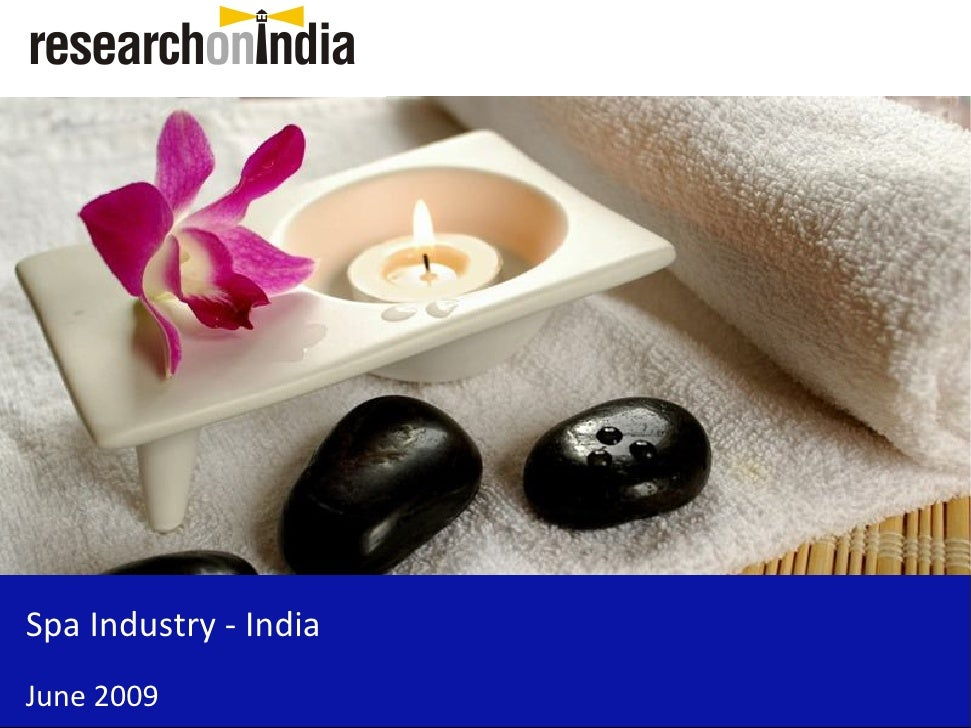 Spa Industry - India June 2009