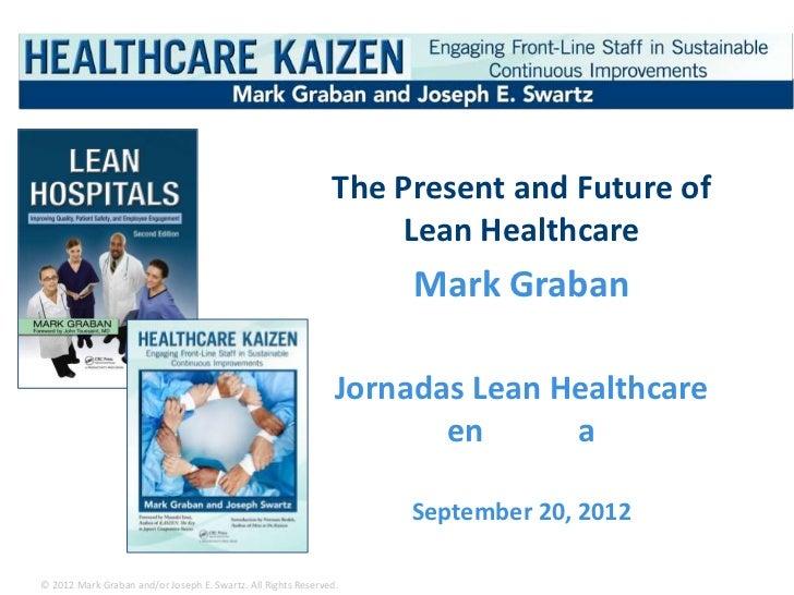 Mark Graban - Kaizen Presentation for Spain