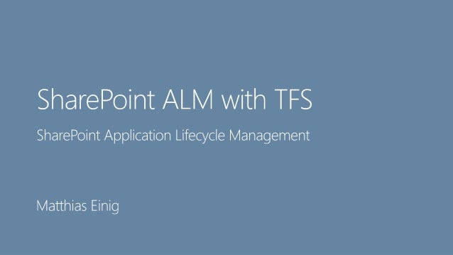 Best Practices for SharePoint Application Lifecycle Management