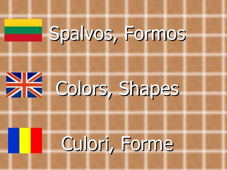 Spalvos, Formos Color s , Shapes Culori, Forme