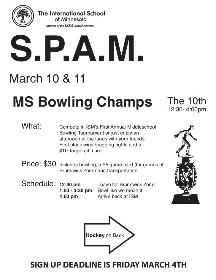 S.P.A.M.March 10 & 11MS Bowling Champs                                               The 10th                             ...