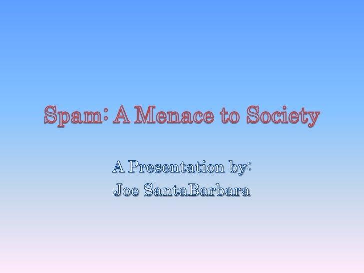 Spam presentation