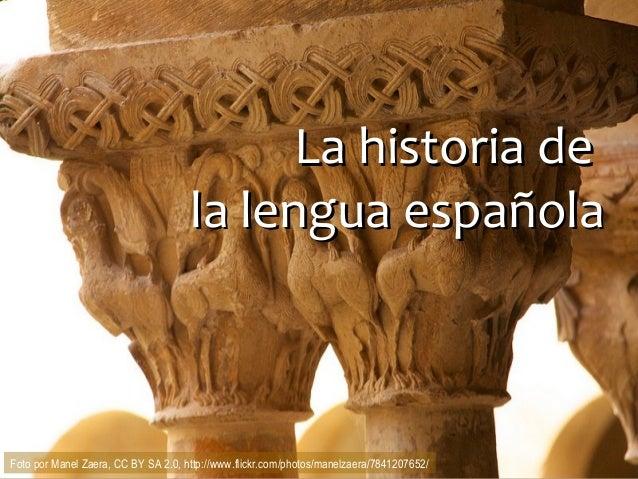 Span 4573 la historia del español todas las secciones 2014