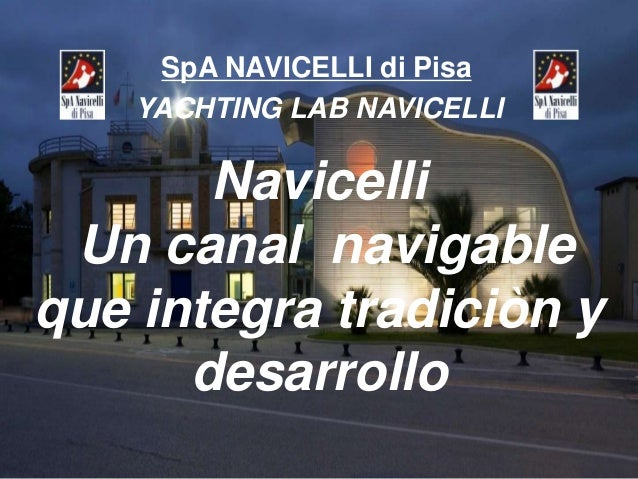 Spa navicelli di pisa spanish