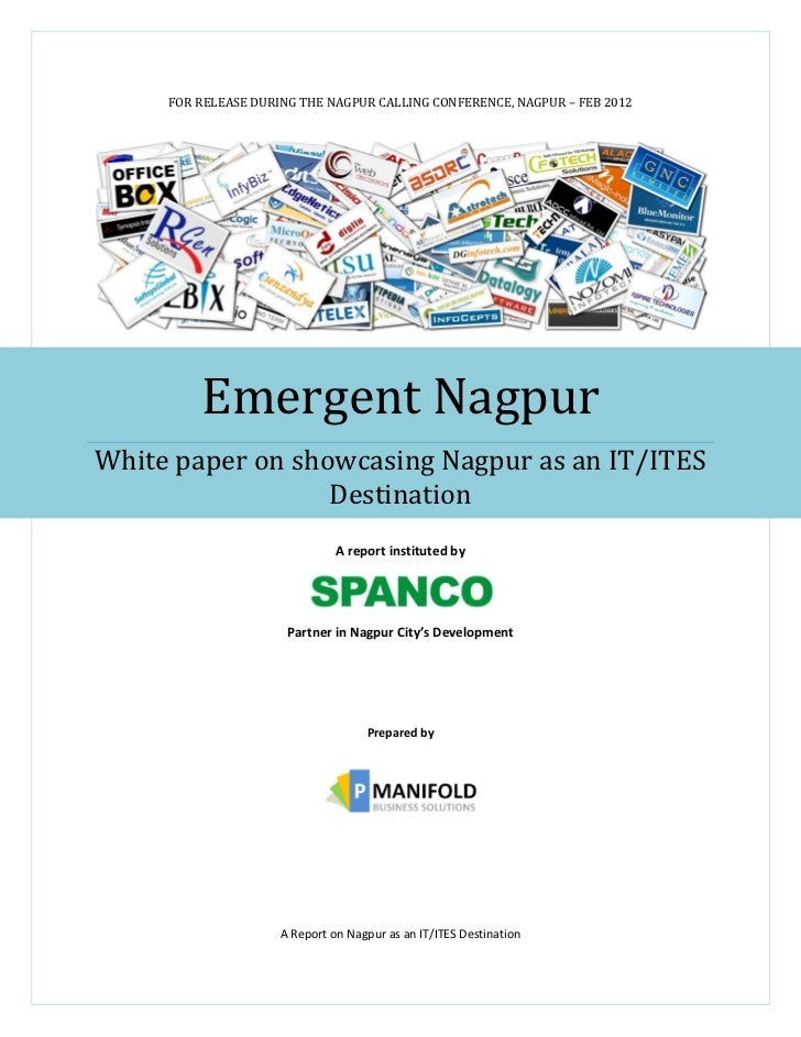 FOR RELEASE DURING THE NAGPUR CALLING CONFERENCE, NAGPUR – FEB 2012         Emergent NagpurWhite paper on showcasing Nagpu...