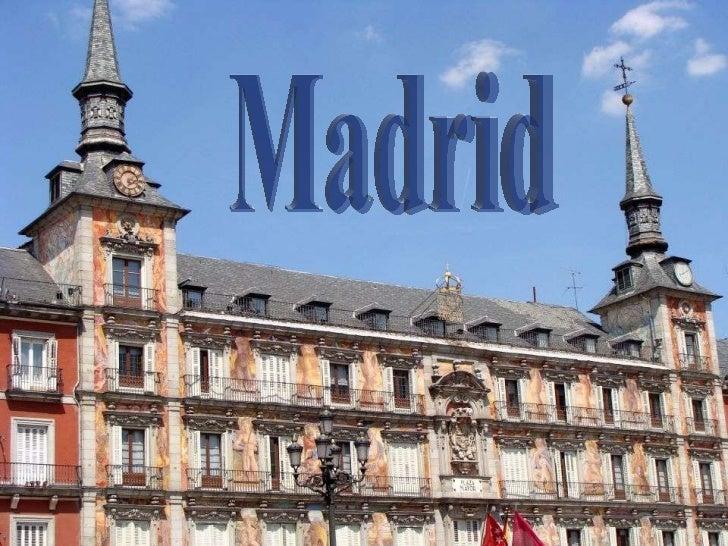 Madrid http://www.authorstream.com/Presentation/sandamichaela-1194659-madrid-3/