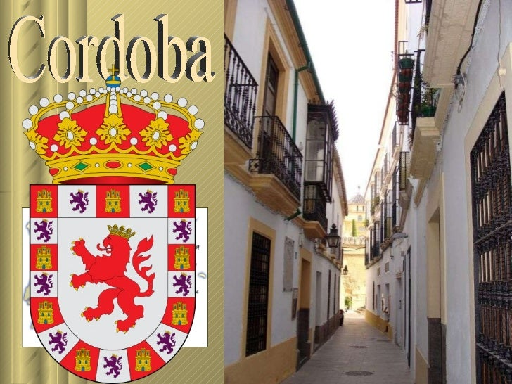 Cordoba http://www.authorstream.com/Presentation/sandamichaela-1194728-cordoba1-2/