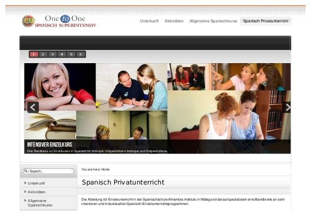Unterkunft        Aktivitäten   Allgemeine Spanischkurse      Spanisch PrivatunterrichtINTENSIVER EINZELKURSEine Bandbreit...