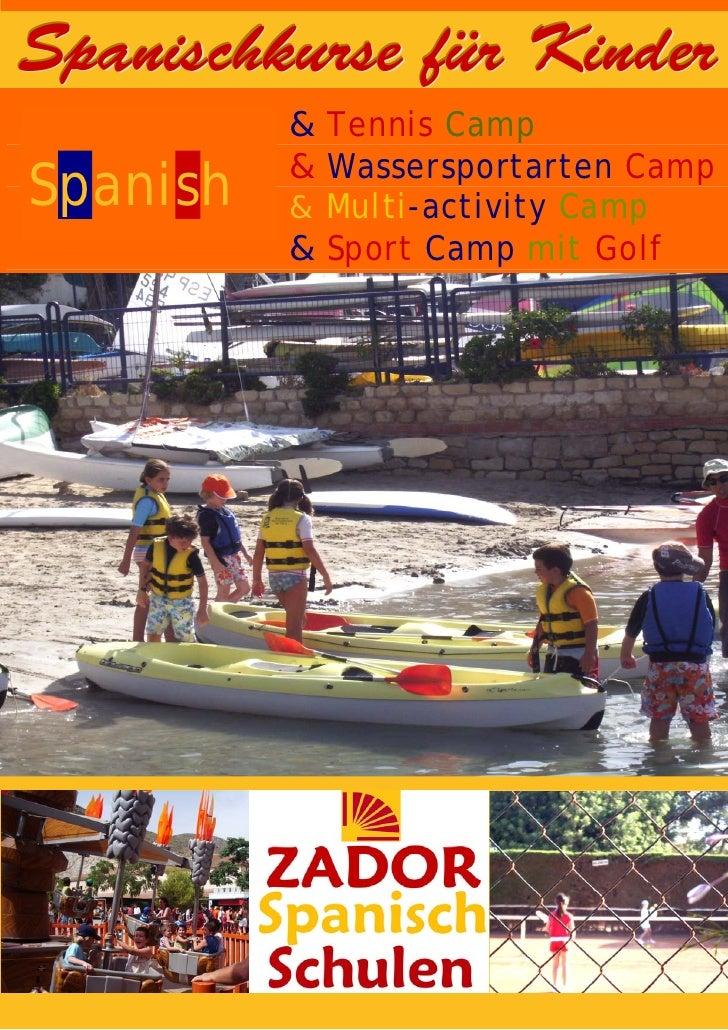 Spanischkurse für Kinder           & Tennis Camp           & Wassersportarten Camp Spanish   & Multi-activity Camp        ...