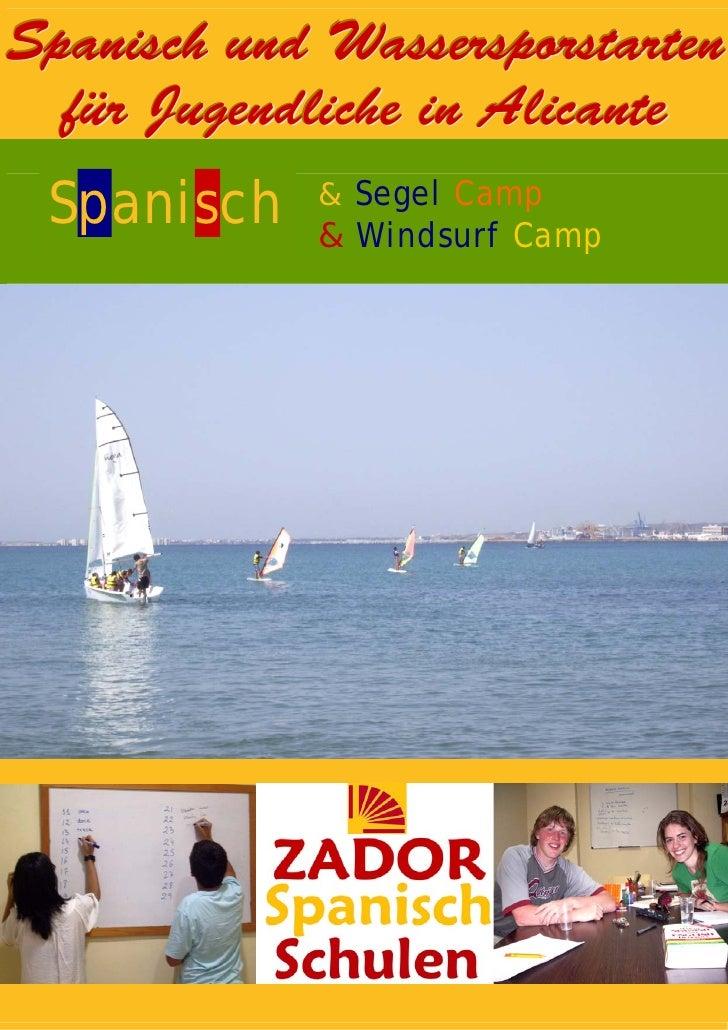 Spanisch und Wassersporstarten   für Jugendliche in Alicante  Spanisch    & Segel Camp              & Windsurf Camp