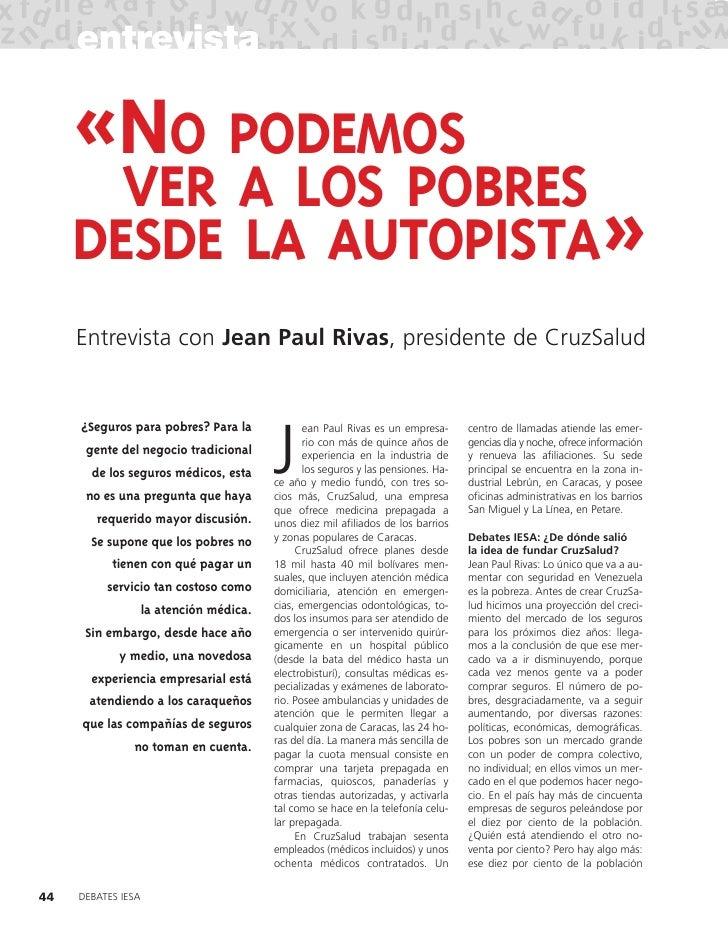 entrevista       «NO PODEMOS        VER A LOS POBRES      DESDE LA AUTOPISTA»      Entrevista con Jean Paul Rivas, preside...