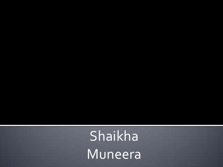 Shaikha <br />Muneera<br />
