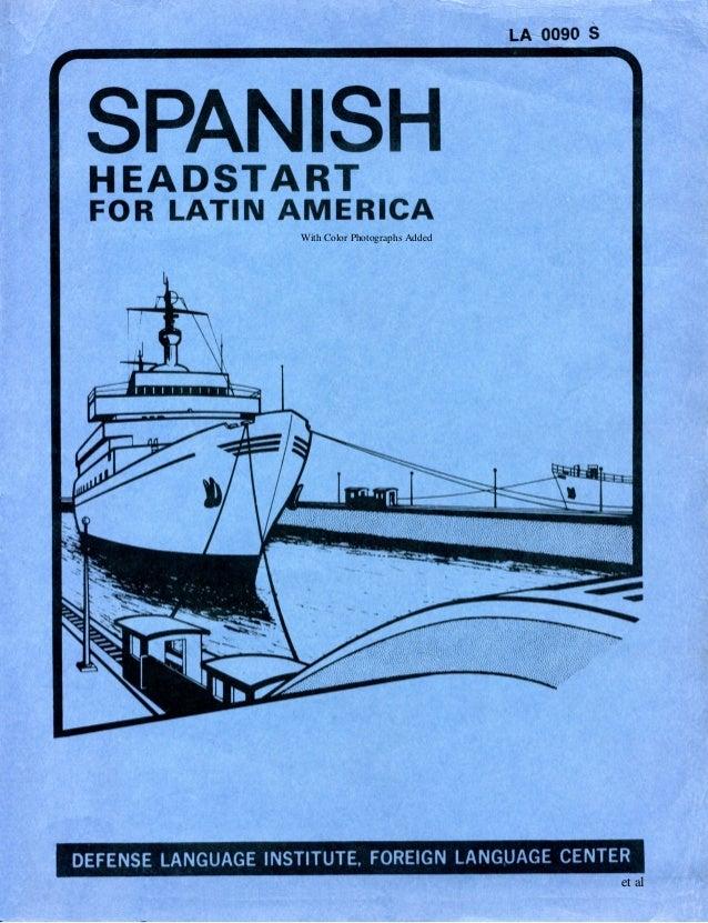 Learn Spanish - FSI Headstart Latin American Spanish Course