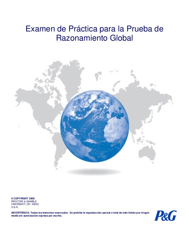 Examen de Práctica para la Prueba de Razonamiento Global  © COPYRIGHT 2008 PROCTER & GAMBLE CINCINNATI, OH 45202 U.S.A. AD...