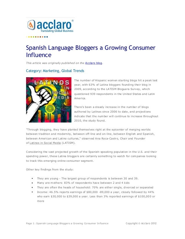 Spanish Language Bloggers a Growing ConsumerInfluenceThis article was originally published on the Acclaro blog.Category: M...