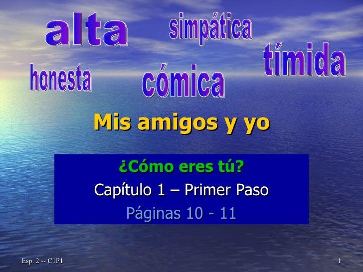 Spanish 2    CapíTulo 1   Primer Paso   Describing People 2008