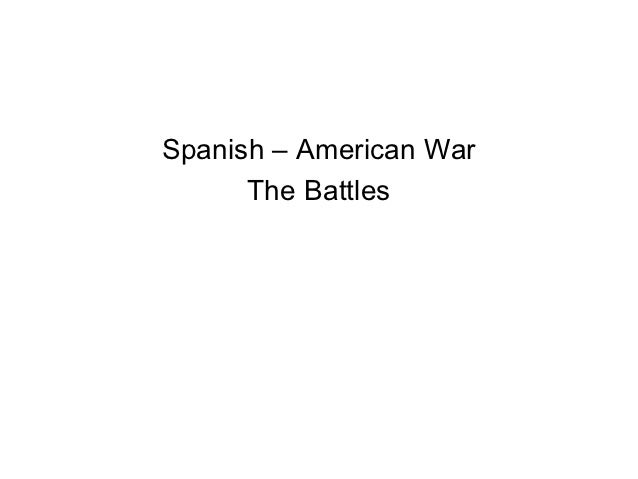 Spanish – american war the fighting