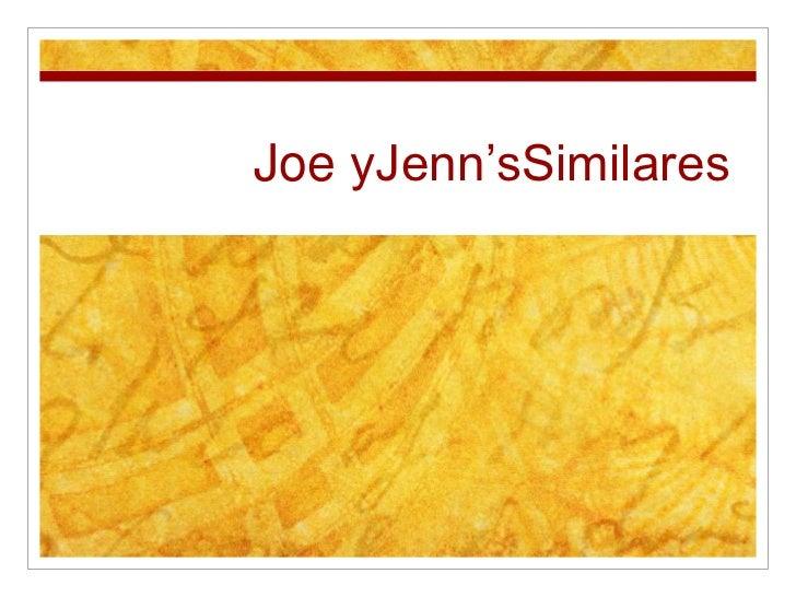 Joe yJenn'sSimilares