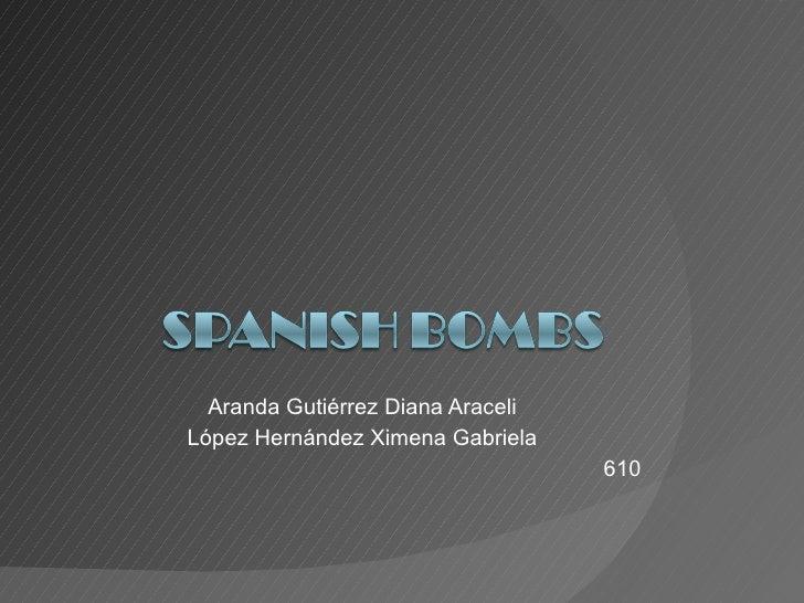 Spanish bombss