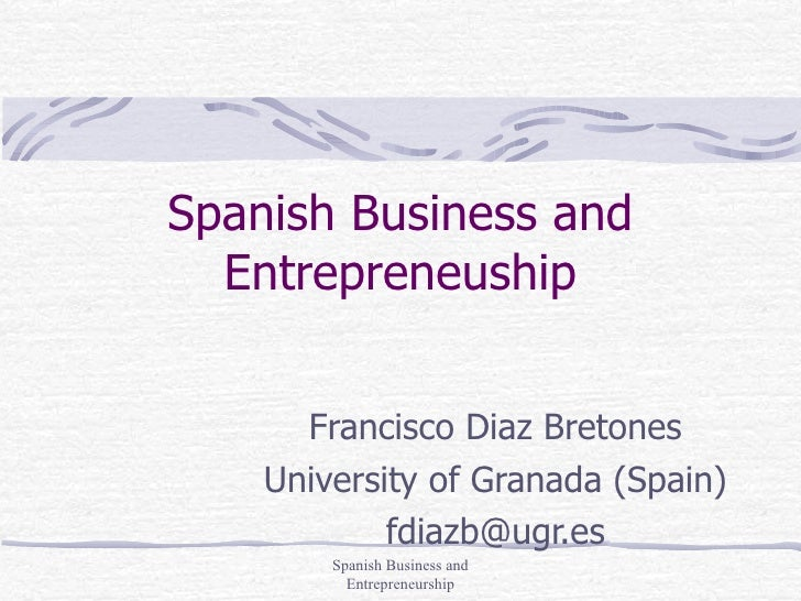 Spanish Business And Entrepreneurship