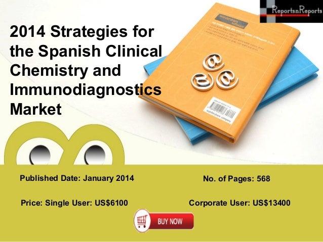 Spanish Clinical Chemistry and Immunodiagnostics Market Strategies & Trends - 2014